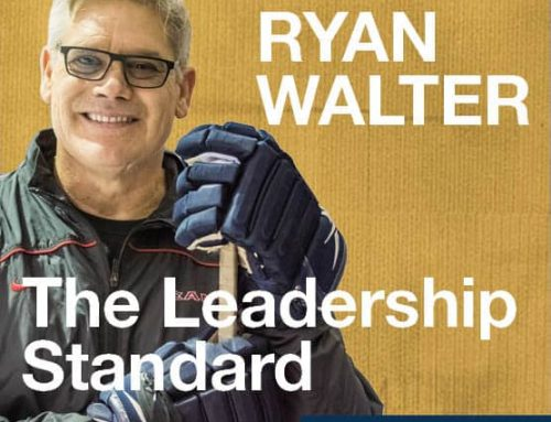 The Leadership Standard – S01E03 –  Ryan Walter, President of Heads-Up Comm Corp. / Stanley Cup Champion