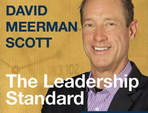The Leadership Standard – S01E04 –  David Meerman Scott, Best-Selling Author and Marketing Strategist