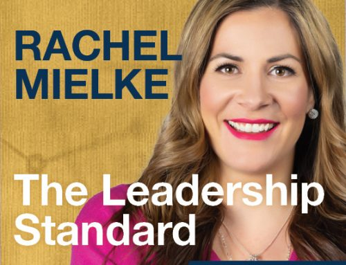 The Leadership Standard – S01E08 –  Rachel Mielke – CEO and Founder of Hillberg & Berk