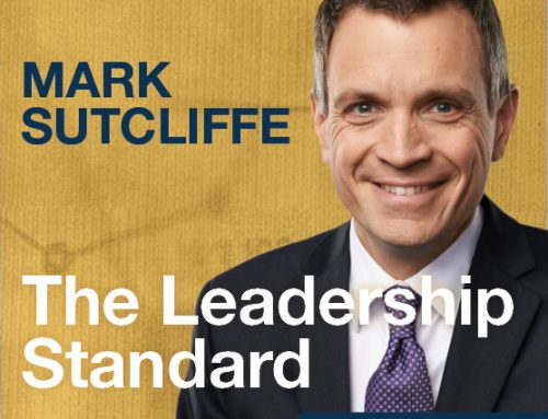 The Leadership Standard – S01E10– Mark Sutcliffe – Award-Winning Broadcaster, Author, Entrepreneur, and TEC Canada Chair