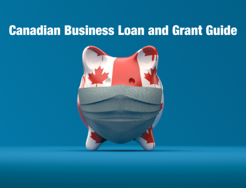 Canadian Business Grant and Loan Guide: Where and How to Secure Funding For Your Business