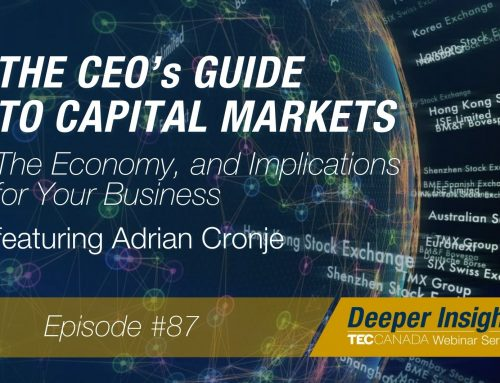 The CEOs Guide to Capital Markets, The Economy, and Implications for Your Business