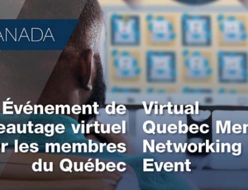 Événement de réseautage virtuel pour les membres du Québec / Virtual Quebec Member Networking Event