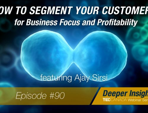 How to Segment Your Customers for Business Focus and Profitability