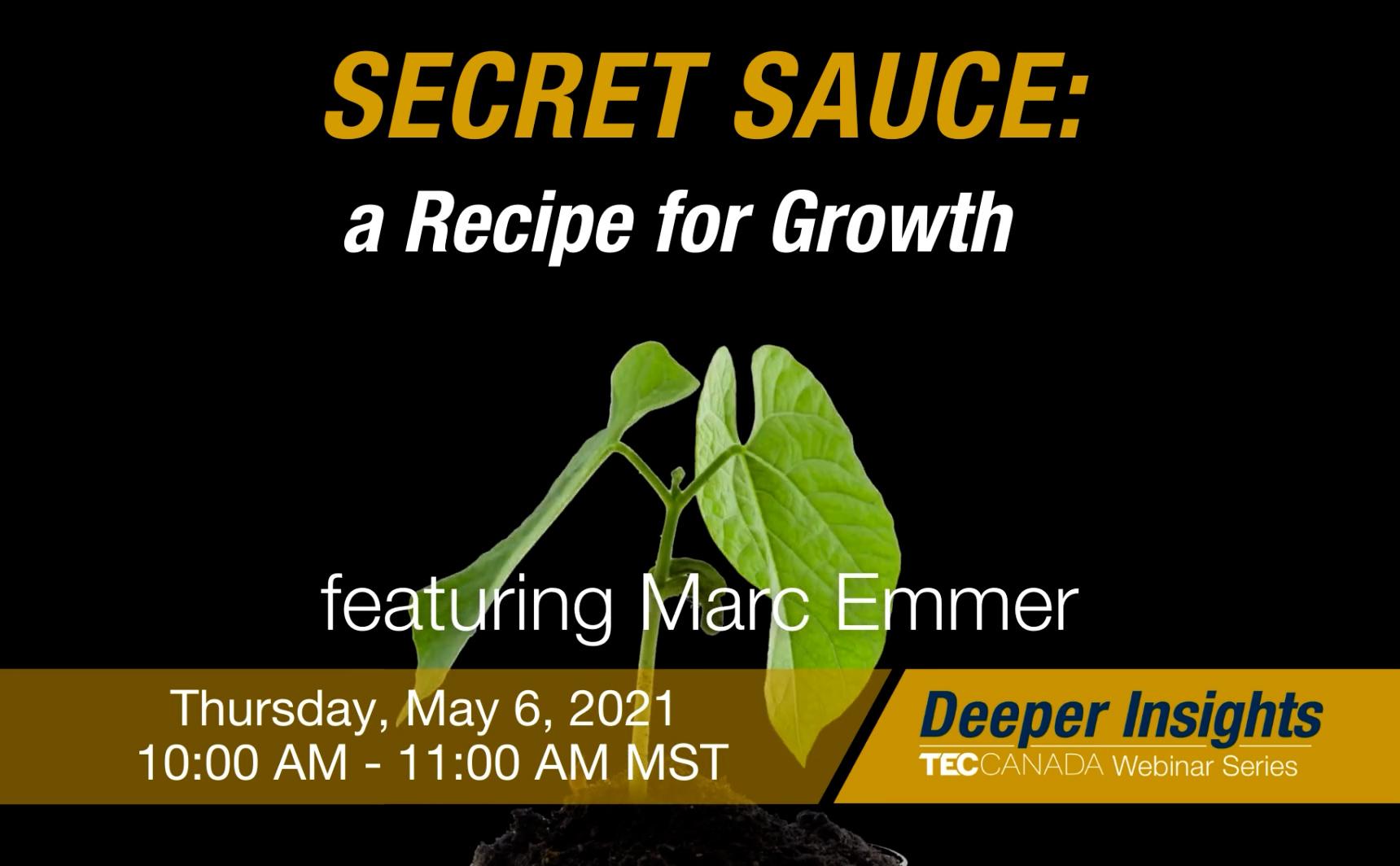 Secret Sauce: A Recipe For Growth