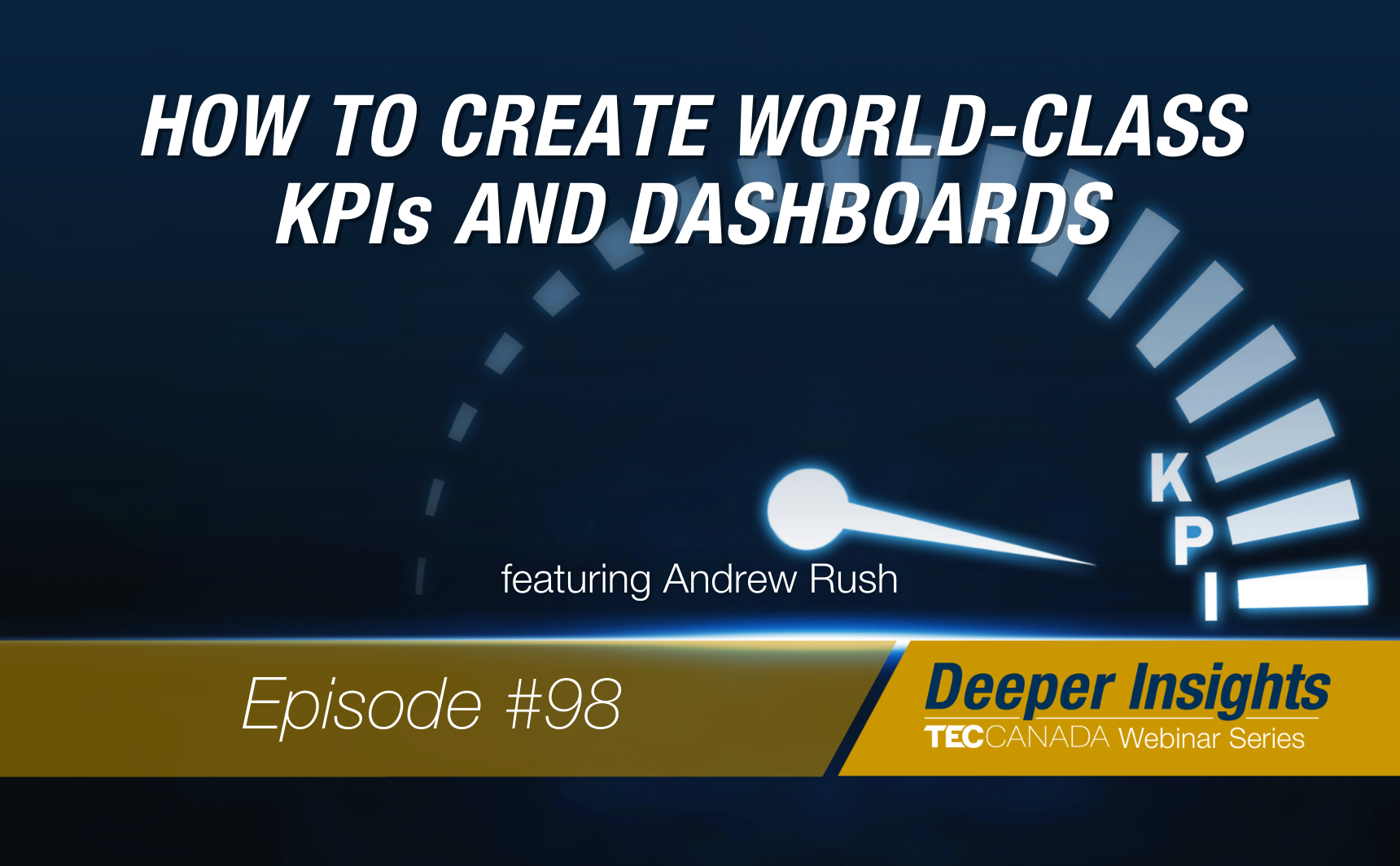 How to Build World-Class KPIs and Dashboards