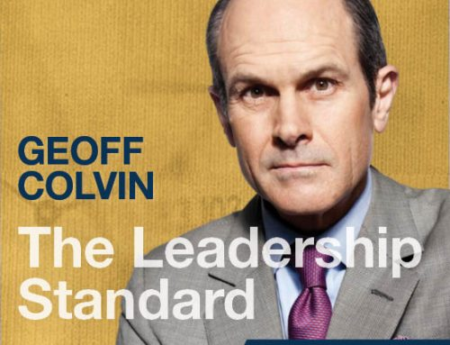 Geoff Colvin – Fortune Magazine Senior Editor-at-Large, CBS Radio daily commentator, and bestselling-author