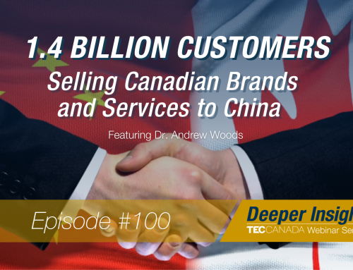 1.4 Billion Customers – Selling Canadian Brands and Services to China