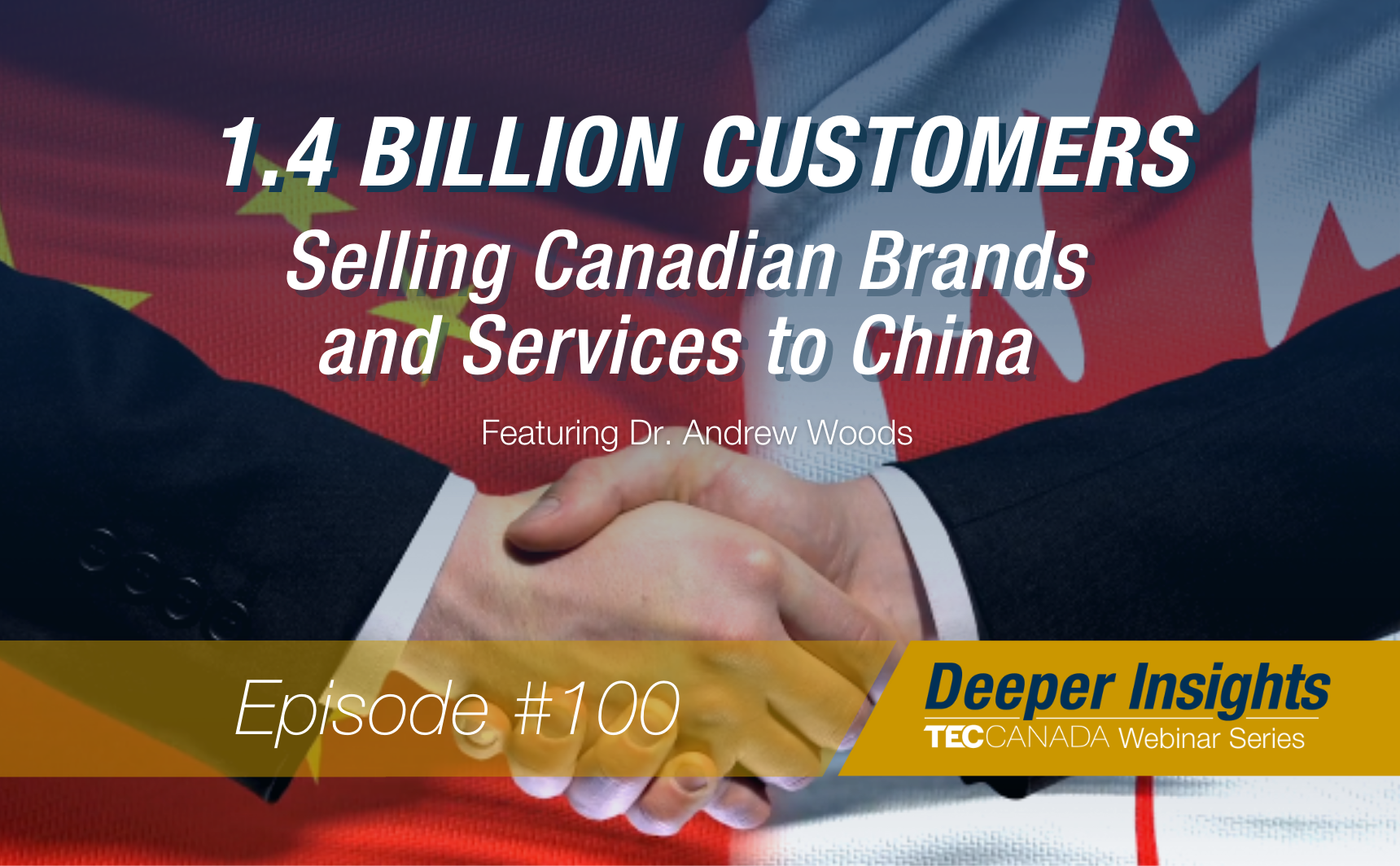 Dr. Andrew Woods - Selling Brands and Services to China